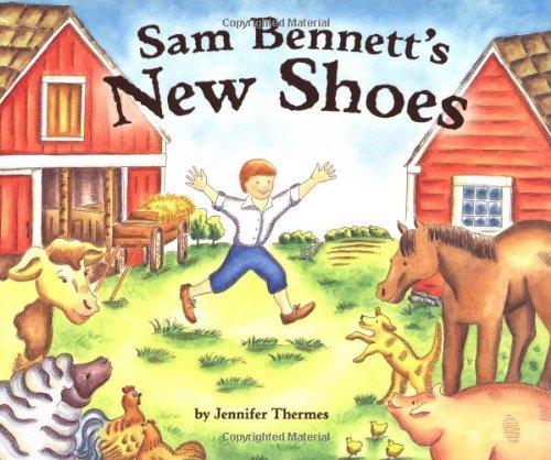 Sam Bennett's New Shoes (Carolrhoda Picture Books): Thermes, Jennifer