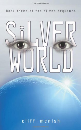 9781575058979: Silver World (Silver Sequence)