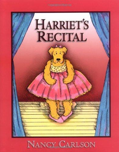 9781575058986: Harriet's Recital (Nancy Carlson's Neighborhood)