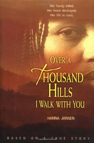 Over a Thousand Hills I Walk With You (1575059274) by Hanna Jansen; Elizabeth D. Crawford