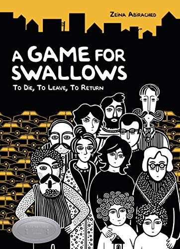 9781575059419: A Game for Swallows: To Die, to Leave, to Return (Single Titles)