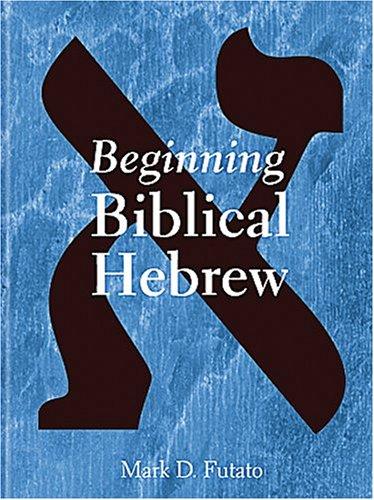 9781575060224: Beginning Biblical Hebrew