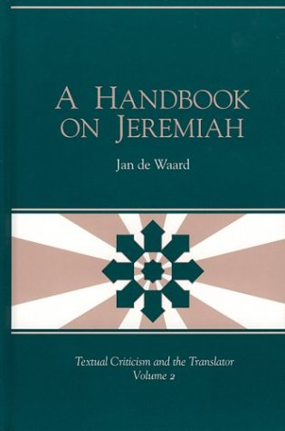 9781575060576: A Handbook on Jeremiah (Textual Criticism and the Translator, V. 2)