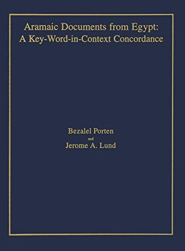 Aramaic Documents from Egypt A Key-Word-in-Context Concordance