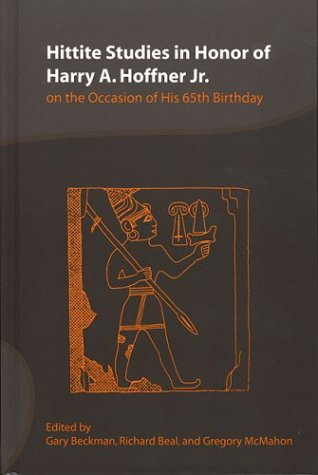 9781575060798: Hittite Studies in Honor of Harry A. Hoffner, Jr: On the Occasion of His 65th Birthday