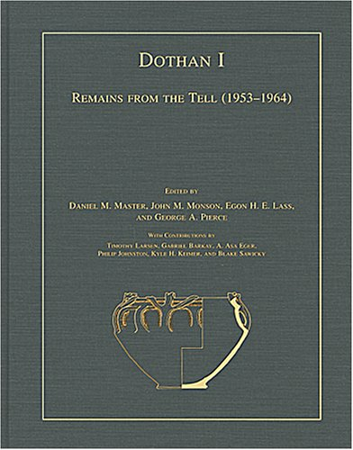 Dothan I Remains from the Tell (1953-1964)