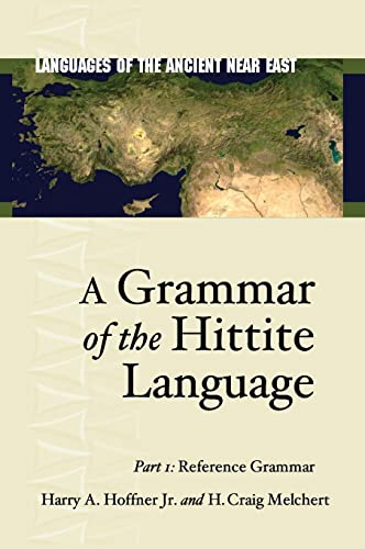 9781575061191: A Grammar of the Hittite Language: Reference Grammar