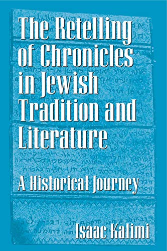 Retelling of Chronicles in Jewish Tradit A Historical Journey