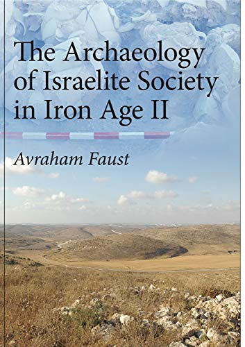 Archaeology of Israelite Soc. Iron II