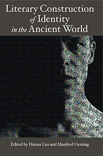 Literary Construction of Identity in the Ancient: Liss, Hanna