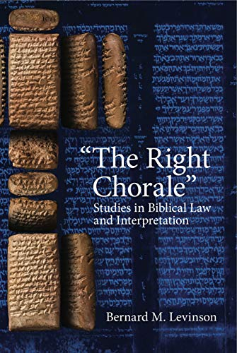 Right Chorale Studies in Biblical Law and Interpretation