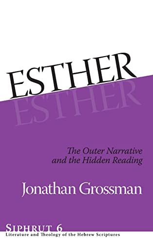 Esther The Outer Narrative and the Hidden Reading