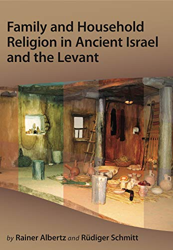 9781575062327: Family and Household Religion in Ancient Israel and the Levant