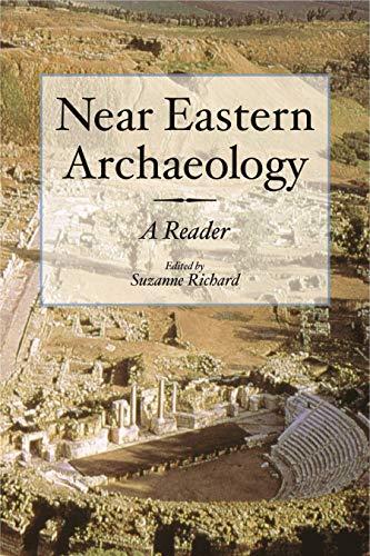 Near Eastern Archaeology A Reader