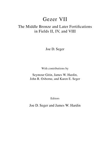 Gezer VII: The Middle Bronze and Later: Seger, Joe D.;