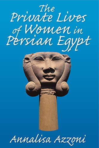 Private Lives of Women in Persian Egypt