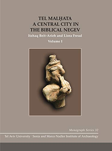 Tel Malhata TAUM 32 (2-volume set) A Central City in the Biblical Negev