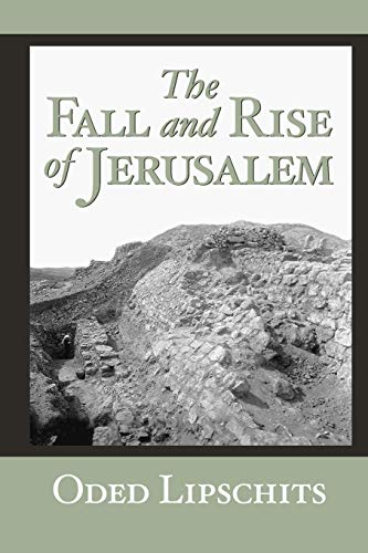 9781575062976: The Fall and Rise of Jerusalem: Judah Under Babylonian Rule