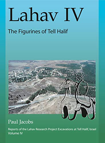 Lahav IV: The Figurines of Tell Halif
