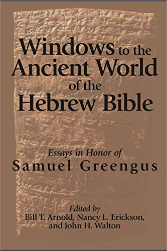 Windows to the Anc. World: Greengus FS Essays in Honor of Samuel Greengus