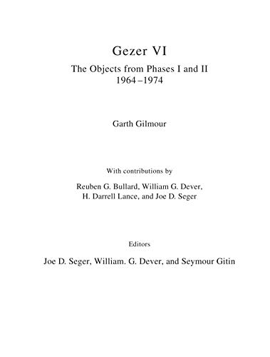 "Gezer VI: The Objects The Objects from Phases I and II (1964â€""74)"