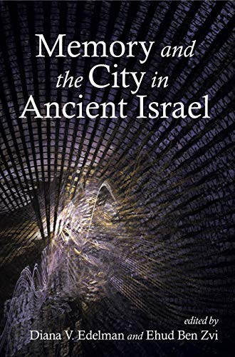 9781575063157: Memory and the City in Ancient Israel
