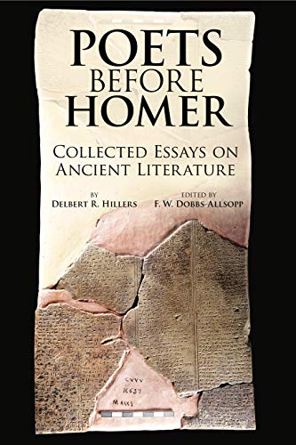 Poets Before Homer Collected Essays on Ancient Literature