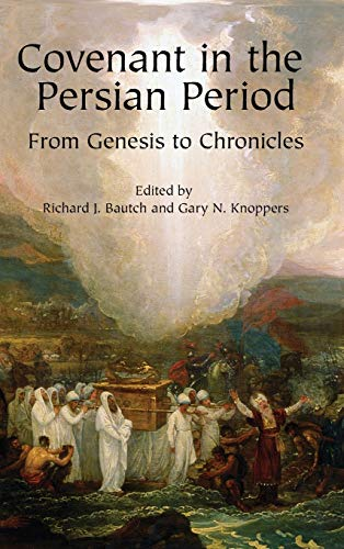 9781575063560: Covenant in the Persian Period: From Genesis to Chronicles