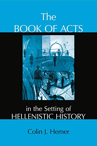 9781575063966: The Book of Acts in the Setting of Hellenistic History