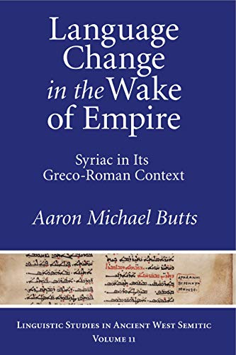 9781575064215: Language Change in the Wake of Empire: Syriac in Its Greco-Roman Context (Linguistic Studies in Ancient West Semitic)