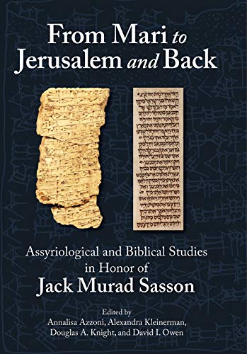 9781575067414: From Mari to Jerusalem and Back: Assyriological and Biblical Studies in Honor of Jack Murad Sasson