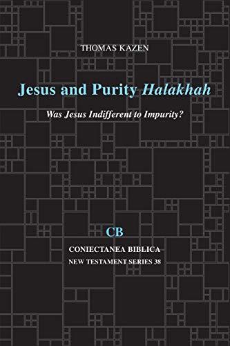 9781575068091: Jesus and Purity Halakhah: Was Jesus Indifferent to Impurity? (Coniectanea Biblica New Testament Series - Cbnts)