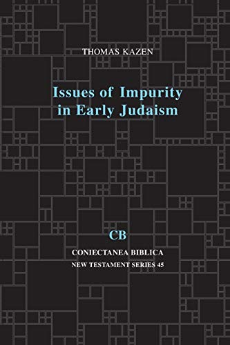 Issues of Impurity in Early Judaism