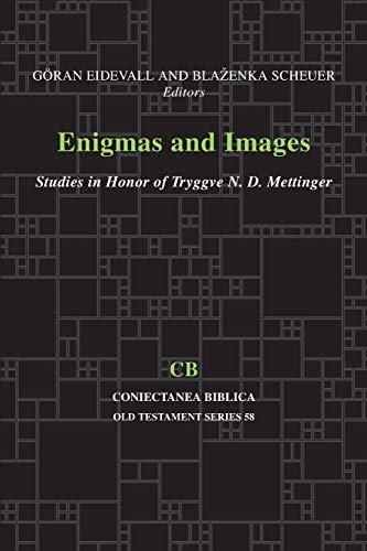 Enigmas and Images Studies in Honor of Tryggve Mettinger