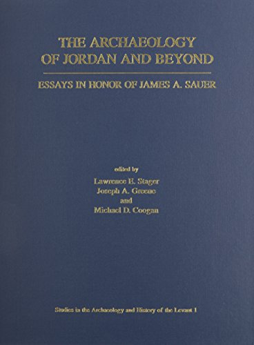 The Archaeology of Jordan and Beyond: Essays: Stager, Lawrence E.;
