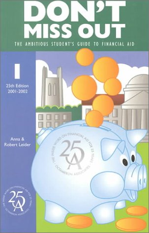 9781575090566: Don't Miss Out: The Ambitious Student's Guide to Financial Aid (Don't Miss Out, 25th ed)