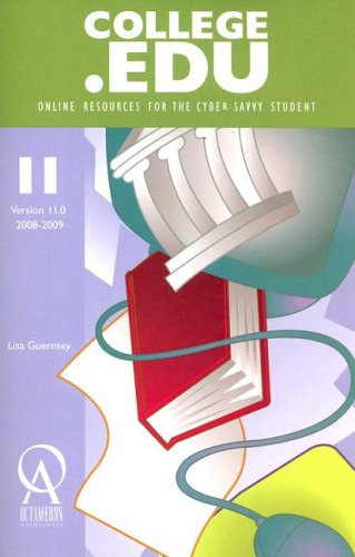 9781575091211: College.Edu: Online Resources for the Cyber-Savvy Student (Collegeedu) (College.Edu: Online Resources for the Cyber Savvy Student, 4.0)