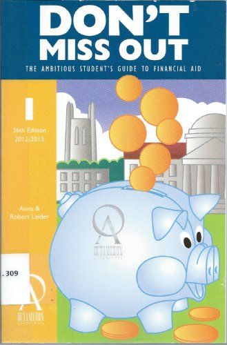 9781575091471: Don't Miss Out: The Ambitious Student's Guide to Financial Aid