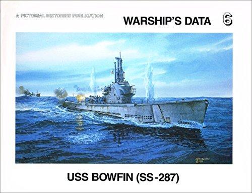 9781575100494: USS Bowfin (SS-287) (Warship's Data 6)
