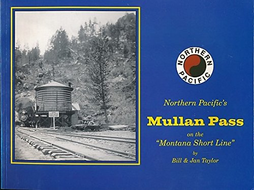 North Pacific's Mullan Pass on the