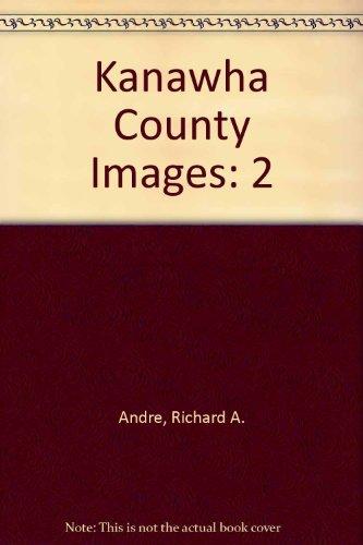 9781575100906: Kanawha County Images, Vol. 2