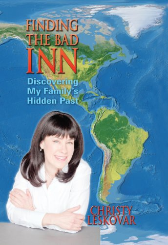 Finding the Bad Inn : Discovering My: Christy Leskovar
