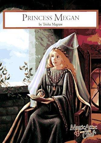 9781575130040: Princess Megan (Magic Attic)