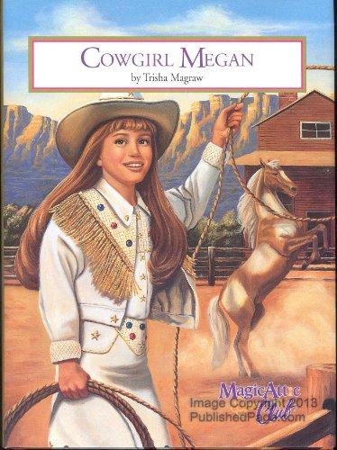 9781575130125: Cowgirl Megan (Magic Attic Club)
