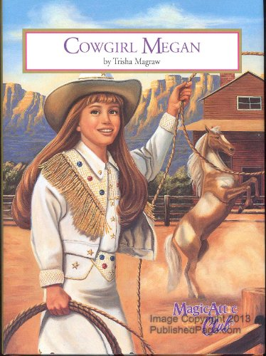 9781575130125: Cowgirl Megan (Magic Attic Club)
