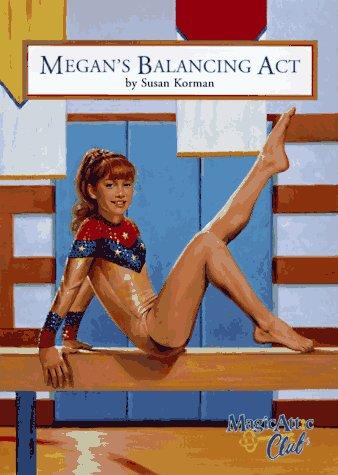 9781575130927: Megan'S Balancing Act Pb (Magic Attic Club)