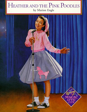 9781575131238: Heather And The Pink Poodles (Magic Attic Club)
