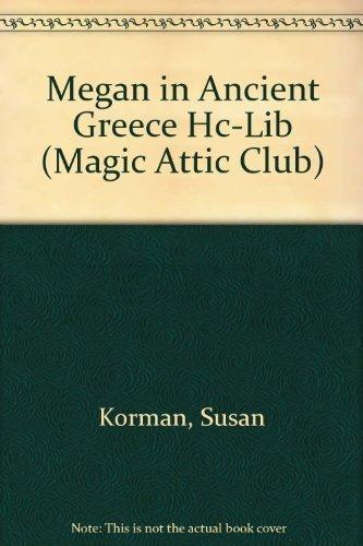 Megan In Ancient Greece Hc (Magic Attic Club): Korman, Susan