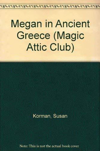 9781575131283: Megan In Ancient Greece Hc (Magic Attic Club)