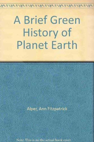 9781575150796: A Brief Green History of Planet Earth